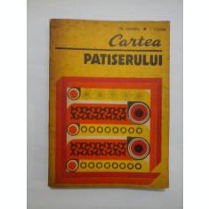 CARTEA PATISERULUI - TR. ZAHARIA/ I. COSTIN