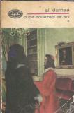 Al. Dumas - Dupa douazeci de ani, vol. 1 / BPT 624