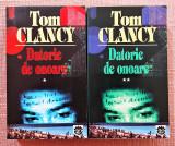 Datorie de onoare 2 Volume. Editura Rao, 1997 - Tom Clancy