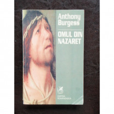 OMUL DIN NAZARET - ANTHONY BURGESS