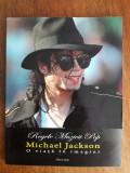 Michael Jackson - O viata in imagini / R3P3S