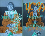 Yoga Tibetana si doctrinele secrete (vol. I + II)