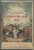 Calendarul EPOCA DE AUR pe anul 1924 - cu ilustratii, Cluj