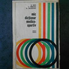 CLEMENT BACIU - MIC DICTIONAR MEDICO SPORTIV (1971)
