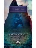 Martin cel avid | William Golding