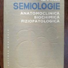 Semiologie anatomoclinica, biochimica, fiziopatologica. Aparatul digestiv. Dezvoltarea psihica- Emil A. Popescu