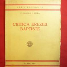 Pr.I.V.Felea - Critica Ereziei Baptiste - Seria Teologica 1937 , 96 pag