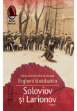 Soloviov si Larionov, Humanitas Fiction