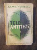 Teze și antiteze - Camil Petrescu