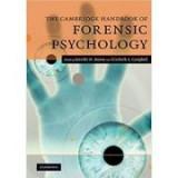 The Cambridge Handbook of Forensic Psychology - Jennifer M. Brown, Elizabeth A. Campbell