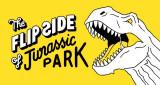 The Flip Side Of...: Jurassic Park
