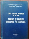 Norme si masuri sanitare veterinare