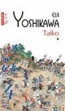 Taiko (2 volume, editie de buzunar)/Eiji Yoshikawa, Polirom
