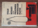Utilaje Si Instalatii Pentru Prelucrarea Materialelor Plastice, 1968