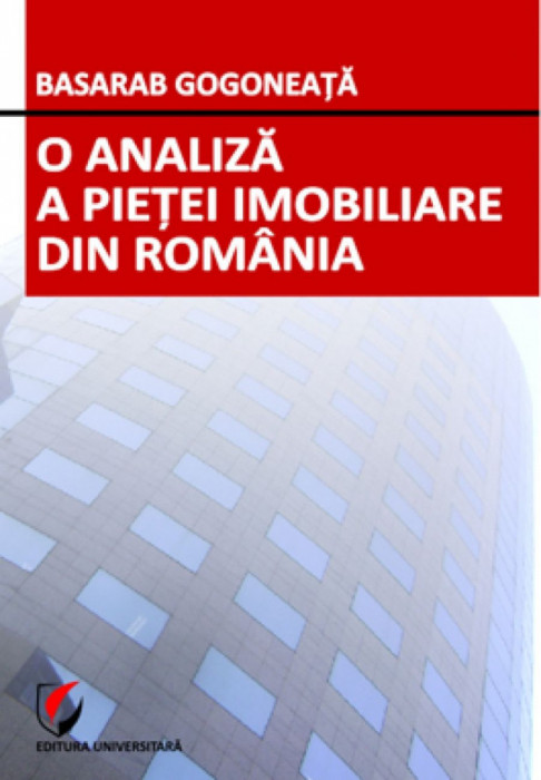O analiza a pietei imobiliare din Romania