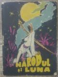 Narodul si luna, snoave populare// ilustratii Raisa Iusein
