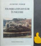 Folosirea explozivilor in industrie Dumitru Fodor