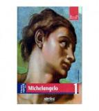 Viata si opera lui Michelangelo