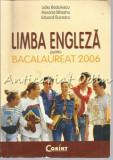 Cumpara ieftin Limba Engleza Pentru Bacalaureat 2006 - Lidia Badulescu, Roxana Birsanu