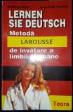 LERNEN SIE DEUTSCH - Metoda LAROUSSE de invatare a limbii germane