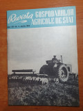 Revista gospodariilor agricole de stat aprilie 1962-GAS segarcea,jamul mare