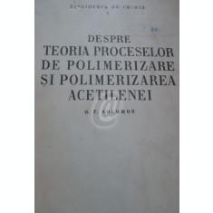 Despre teoria proceselor de polimerizare si polimerizarea acetilenei