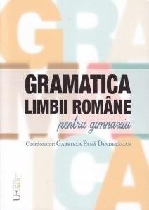Gramatica limbii romane pentru gimnaziu - Gabriela Pana Dindelegan (coord.)