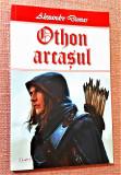 Othon arcasul. Editura Dexon, 2020 - Alexandre Dumas