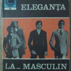ELEGANTA LA... MASCULIN - ANETA DUMITRIU