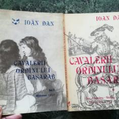 Cavalerii Ordinului Basarab – Ioan Dan (2 volume)