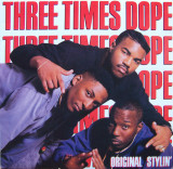 VINIL    Three Times Dope – Original Stylin'  - (VG) -