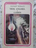 MOS ANGHEL. CODIN - PANAIT ISTRATI