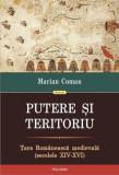 Putere şi teritoriu. Ţara Românească medievală (secolele XIV-XVI)
