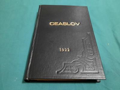 CEASLOV * TIPĂRIT ÎN ZILELE MAJESTĂȚII SALE FERDINAND I /  1922 foto