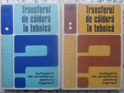 TRANSFERUL DE CALDURA IN TEHNICA VOL.1-2 CULEGERE DE PROBLEME PENTRU INGINERI - foto