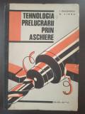TEHNOLOGIA PRELUCRARII PRIN ASCHIERE - Diaconescu, Sirbu