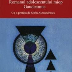 Romanul adolescentului miop/Mircea Eliade