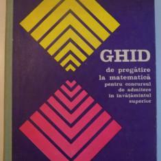 GHID DE PREGATIRE LA MATEMATICA PENTRU CONCURSUL DE ADMITERE IN INVATAMANTUL SUPERIOR de D. DRAGHICESCU , AL. LEONTE si G. VRACIU , 1976