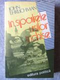 """IN SPATELE USILOR INCHISE"", John Ehrlichman, 1982, Alta editura"