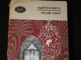 DOUA IUBIRI- ANTOLOGIE- AGIRBICEANU-POVESTIRI-468 PG-