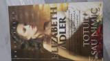 Totul sau nimic de Elizabeth Adler