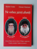 NE VORBESC PARINTI ATHONITI - DANION VASILE, MARIAN MARICARU