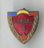 Insigna veche 1960  Fruntas - evidentiat  - ARBITRU categoria a 3a