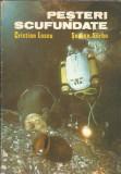 Pesteri scufundate - Cristian Lascu, Serban Sarbu