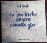 ART BOOK CU ION BARBU DESPRE CONNEX GSM (CONNEX COLLECTION, 1997) [LB. RO/ENG]