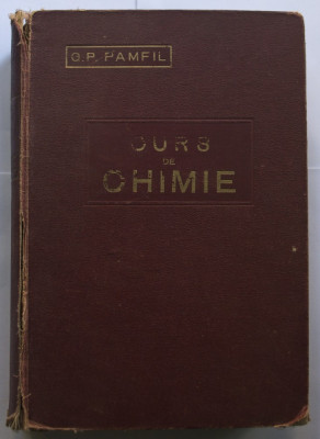 Curs de chimie, de G.P.Pamfil - 1928 foto