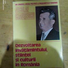 Dezvoltarea invatamantului,stiintei si culturii in Romania-Nicolae Ceausescu
