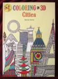 "Cumpara ieftin ""COLORING in 3D - CITIES. Includes 3D glasses"", Hannah Davies. Carte noua, Alta editura, 2016"