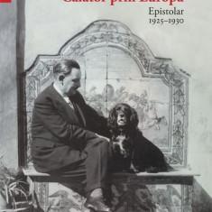 Călător prin Europa. Epistolar 1925-1930