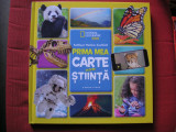 Prima mea carte despre stiinta - National Geographic Kids